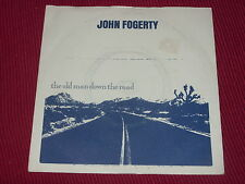 """John Fogerty:  The old man down the road   UK  EX+   7"""""""