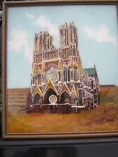 """1946 OR 1947 Reverse  Oil Painting RHEIMS CATHEDRAL  FRANCE , CARLSON  19"""" x 17"""""""