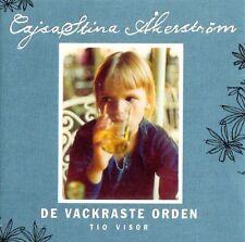 CD Schweden Cajsa Stina - CajsaStina Akerström - De Vackraste Orden Tio Visor