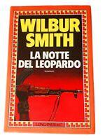 La notte del leopardo (Wilbur Smith) - Longanesi, 1984