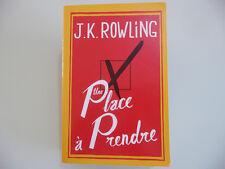 Une place à prendre - J. K. Rowling [Bon Etat] - Harry Potter