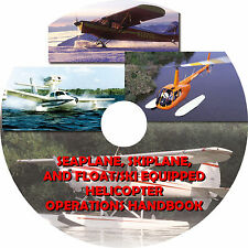 How To Fly a Seaplane, Skiplane, Float Ski Helicopter - Operations Handbook Book