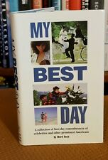 My Best Day : Remembrances of Celebrities and Other Prominent Americans by...
