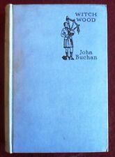 Vintage : JOHN BUCHAN WITCH WOOD ( HB Hodder & Stoughton 1936 )