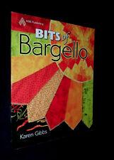 Bits of Bargello by Karen Gibbs | B/New PB, 2009