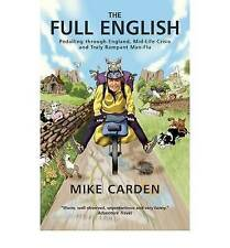 The Full English: Pedalling Through England, Mid-life Crisis and Truly...