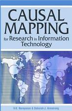 Causal Mapping For Research In Information Technology: By V. K. Narayanan, De...