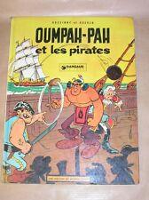 BD / OUMPAH-PAH ET LES PIRATES / T 2 / EDITION 10-1976 ++++