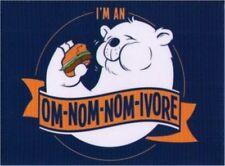 I'm An Om-Nom-Nom-Ivore Bear Magnet SM4501