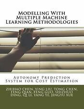 Modelling with Multiple Machine Learning Methodologies : Autonomy Prediction...
