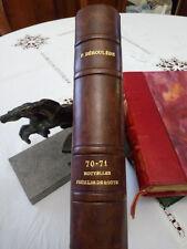 BEAU LIVRE RELIE : 70-71 NOUVELLES FEUILLES DE ROUTE de P. DEROULEDE