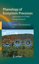 Phenology of Ecosystem Processes: Applications in Global Change Research: By ...