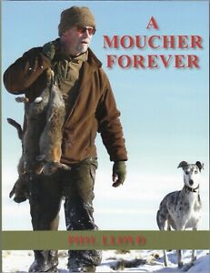 LLOYD PHIL DOGS LURCHERS AND RABBITING BOOK A MOUCHER FOREVER paperback NEW
