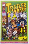 Trailer Trash #1 (1992, Tundra) VF+ Roy Tompkins Underground Comix 1st Print