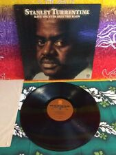 Stanley Turrentine: Have You Ever Seen The Rain LP 33 RPM 1975 Fantasy F-9493-B