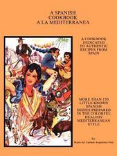 A La Mediterranea by Maria del Carmen Asquerino-Frey (2002, Paperback)