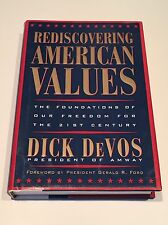 DICK DEVOS SIGNED Rediscovering American Values 1997 BOOK
