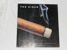 The Cigar : An Illustrated History of Fine Smoking by Barnaby Conrad III (1996)