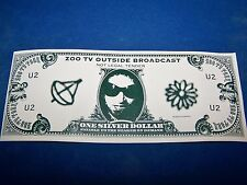 1992 U2 ZOO TV Tour Outside Broadcast, Bono Bucks Dollar - OFFICIAL UNCIRCULATED