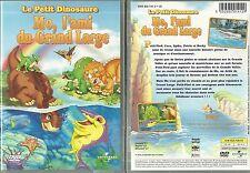 DVD - LE PETIT DINOSAURE : MO, L' AMI DU GRAND LARGE ( DESSIN ANIME )