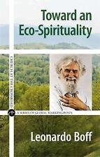 Church at the Crossroad: Toward an Eco-Spirituality by Leonardo Boff (2015,...