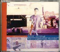 BOBBY SICHRAN - from a sympathetical hurricane  4 trk MAXI CD 1994