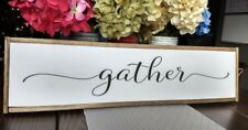 """FARMHOUSE sign wood GATHER kitchen wood sign home decor rustic large country 25"""""""