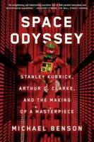 Space Odyssey: Stanley Kubrick, Arthur C. Clarke, and the Making of  - VERY GOOD