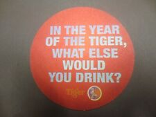 """1 only TIGER Brewery,Singapore , Australian Issue  BEER coaster """"In Year of...."""