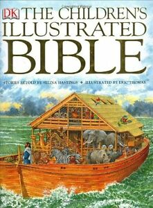 The Childrens Illustrated Bible by Selina Hastings
