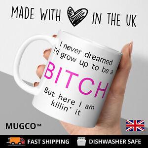 Swearing-BITCH Rude Adult Funny Gift Tea Coffee Mug Cup Novelty him her Birthday