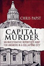 Capital Murder: An investigative reporter's hunt for answers in a-ExLibrary
