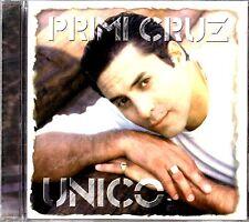 """PRIMI CRUZ - """" UNICO """"- EX CANTANTE DE WILLIE ROSARIO Y MARIO ORTIZ - CD"""