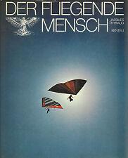 DER FLIEGENDE MENSCH - Jacques Thyraud