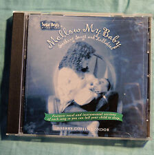 Mellow My Baby: Soothing Songs & Lullabies Sherry Goffin Kondor 2002