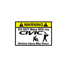 Warning Do not mess Civic JDM Decal Sticker