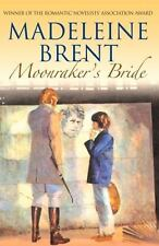 Moonraker's Bride (madeleine Brent): By Madeleine Brent