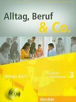 Alltag, Beruf & Co. 3. Kursbuch + Arbeitsbuch mit Audio-...   Buch   Zustand gut