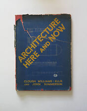 Williams-Ellis & Summerson -Architecture Here and Now -1st Ed. Nelson 1934 -Hdbk