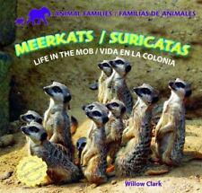 Meerkats/Suricatas: Life in the Mob/Vida En La Colonia (Animal Families/Familias