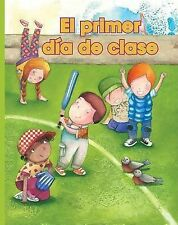 El primer dia de clase (Facil De Leer Easy Readers) (Spanish Edition) -ExLibrary