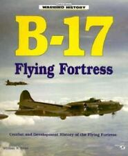 B-17 Flying Fortress (Warbird History) by Hess, William N.
