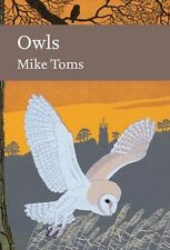 Owls (Collins New Naturalist Library, Book 125), Toms, Mike, New Book