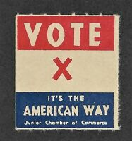 Vote it's the American Way Promotion Stamp by Junior Chamber of Commerce