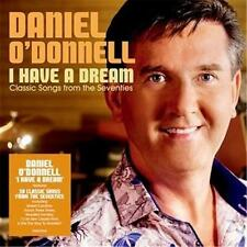 DANIEL O'DONNELL I HAVE A DREAM Classic Songs From The Seventies CD NEW
