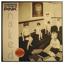 "KISSING THE PINK ""NAKED"" - LP"