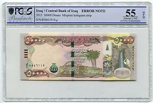 IRAQ - 2015 50000 Dinars Misprint Hologram strip PCGS Graded ERROR NOTE - RARE