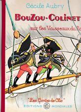Cecile Aubry---BouZou-Colinet sur les Vaisseaux du Roi---hc---1961---33 1/3 reco
