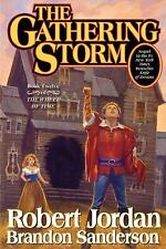Wheel of Time: The Gathering Storm Bk. 12 by Robert Jordan and Brandon Sanderson