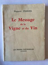 LE MESSAGE DE LA VIGNE ET DU VIN 1968 HUGUETTE PERRIER